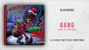 Lil Glokk That Stole Khristmas BY GlokkNine